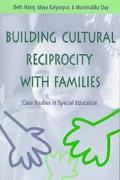 Building Cultural Reciprocity With Families Case Studies in Special Education