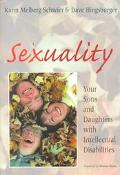 Sexuality Your Sons and Daughters With Intellectual Disabilities