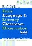 User's Guide to the Early Language & Literacy Classroom Observation