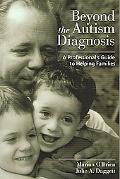 Beyond the Autism Diagnosis A Professionals's Guide to Helping Families
