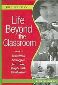 Life Beyond the Classroom Transition Strategies for Young People With Disabilities