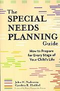 Special Needs Planning Guide How to Prepare for Every Stage in Your Child's Life