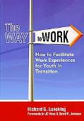 The Way to Work: How to Facilitate Work Experiences for Youth in Transition