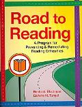 Road to Reading A Program for Preventing and Remediating Reading Difficulties