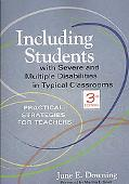 Including Students with Severe and Multiple Disabilities in Typical Classrooms: Practical St...