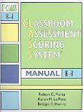Classroom Assessment Scoring System (Class) Manual, K-3