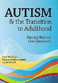 Transition from School to Adulthood for Youth and Young Adults with Autism