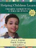 Helping Children Learn: Intervention Handouts for Use in School and at Home, Second Edition