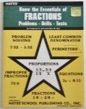 Know the Essentials of Fractions Problems-Drills-Tests