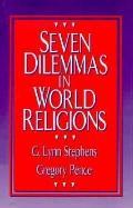 Seven Dilemmas in World Religions