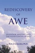 Rediscovery of Awe Splendor, Mystery and the Fluid Center of Life