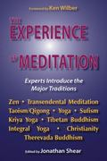 Experience of Meditation Experts Introduce the Major Traditions