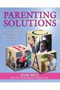 Parenting Solutions: Encouragement for Everyday Parenting Concerns