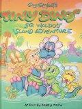 Guy Gilchrist's Tiny Dinos: Sir Waldo's Island Adventure