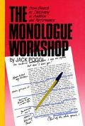 Monologue Workshop From Search to Discovery in Audition and Performance