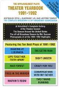 Applause/Best Plays Theater Yearbook of 1991-1992 Featuring the Ten Best Plays of the Season
