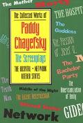 Collected Works of Paddy Chayefsky The Screenplays  The Hospital Network  Altered States