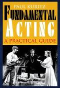 Fundamental Acting A Practical Guide
