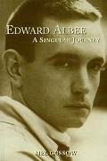 Edward Albee A Singular Journey  A Biography