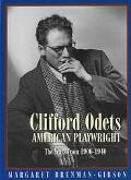Clifford Odets American Playwright  The Years from 1906-1940