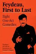 Feydeau, First to Last Eight One Act Comedies