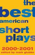 Best American Short Plays 2000-2001
