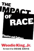 Impact of Race Theatre and Culture
