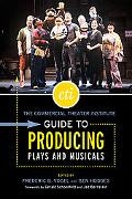 Commercial Theater Institute Guide to Producing Plays And Musicals