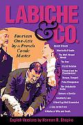 Labiche & Co: Fourteen One-Acts by a French Comic Master (Applause Books)