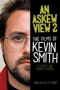 Askew View 2 : The Films of Kevin Smith