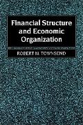Financial Structure and Economic Organization Key Elements and Patterns in Theory and History