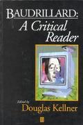 Baudrillard A Critical Reader