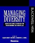 Managing Diversity Human Resource Strategies for Transforming the Workplace