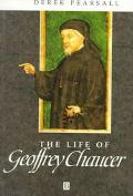 Life of Geoffrey Chaucer A Critical Biography