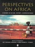 Perspectives on Africa A Reader in Culture, History, and Representation