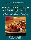 Mediterranean Vegan Kitchen Meat-Free, Egg-Free, Dairy-Free Dishes from the Healthiest Place...