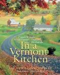 In a Vermont Kitchen Foods Fresh from Farms, Forests, and Orchards