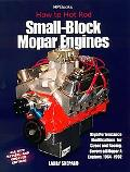 How to Hot Rod Small-Block Mopar Engines High Performance Modifications for Street and Racin...