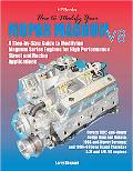 How to Modify Your Mopar Magnum V-8 A Step-by-step Guide to Modifying Magnum Series Engines ...