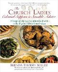 Church Ladies' Celestial Suppers & Sensible Advice