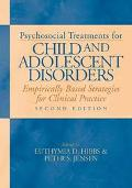 Psychosocial Treatments for Child and Adolescent Disorders Empirically Based Strategies for ...