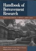 Handbook of Bereavement Research Consequences, Coping and Care