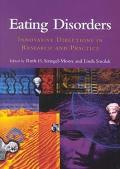 Eating Disorders Innovative Directions in Research and Practice