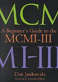 Beginner's Guide to the McMi-III