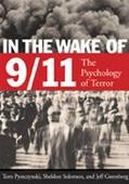 In the Wake of 9/11 The Psychology of Terror