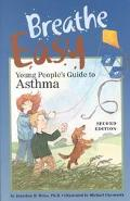Breathe Easy Young People's Guide to Asthma