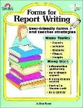 Forms for Report Writing
