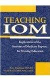 Teaching IOM: Implications of the IOM Reports for Nursing Education