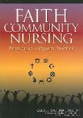 Faith Community Nursing: Developing a Quality Practice