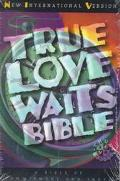 True Love Waits Bible: New International Version (NIV)
